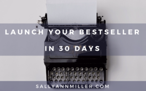 Launch Your Bestseller In 30 Days
