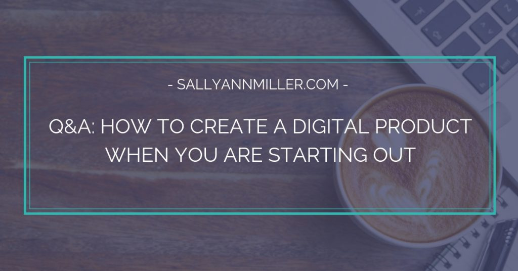 July Coffee with Sally: How to Create a Digital Product