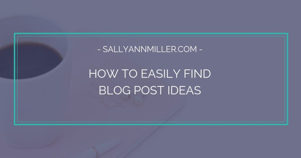 Wondering how to find blog post ideas? Here are five different ways to find blogging inspiration.