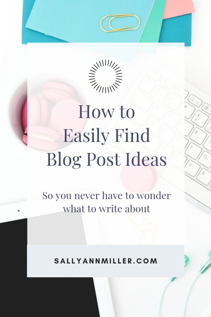 Never waste time wondering what to write about again. Use these steps to find blog post ideas and always keep your content calendar full. #blogging #writing