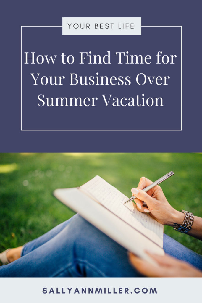 Are you wondering how to find time for your business over summer vacation when your kids are home? Here are seven tips to help you. #mompreneur
