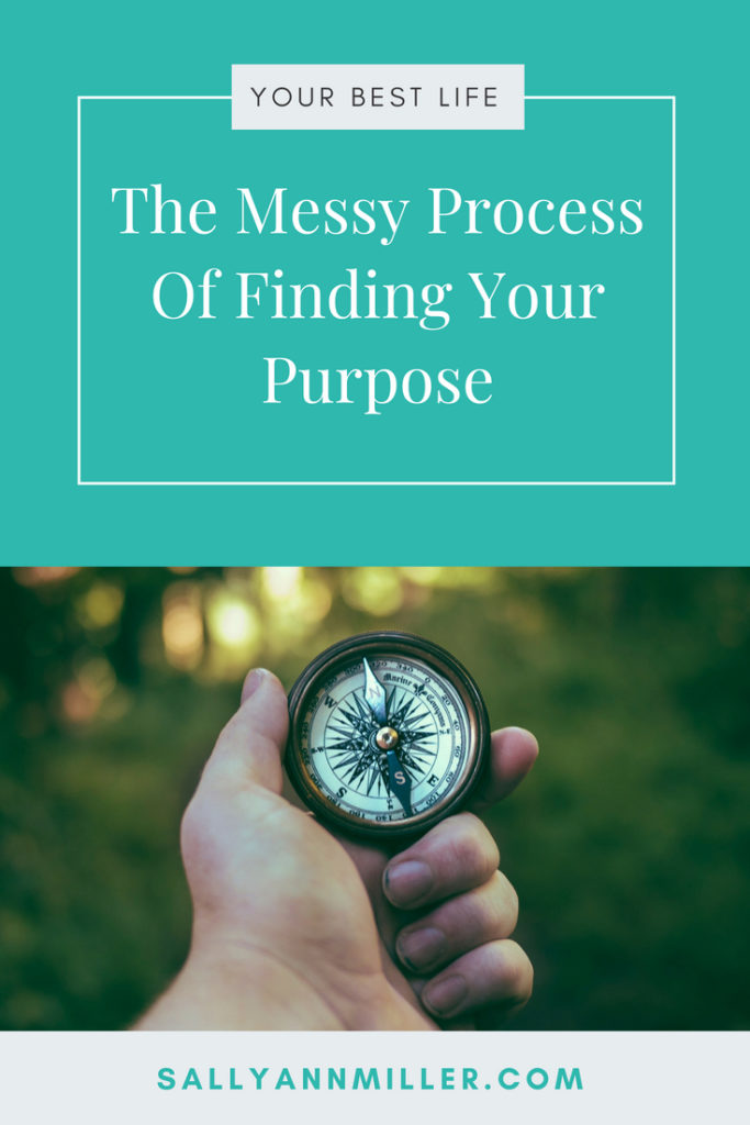 There is no simple process to finding your purpose. It can be messy. But, it's worth it! #liveyourbestlife #mompreneur