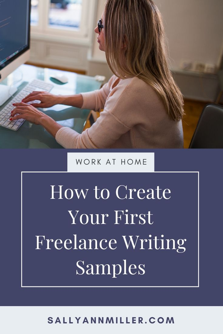 How to create your first freelance writing samples.