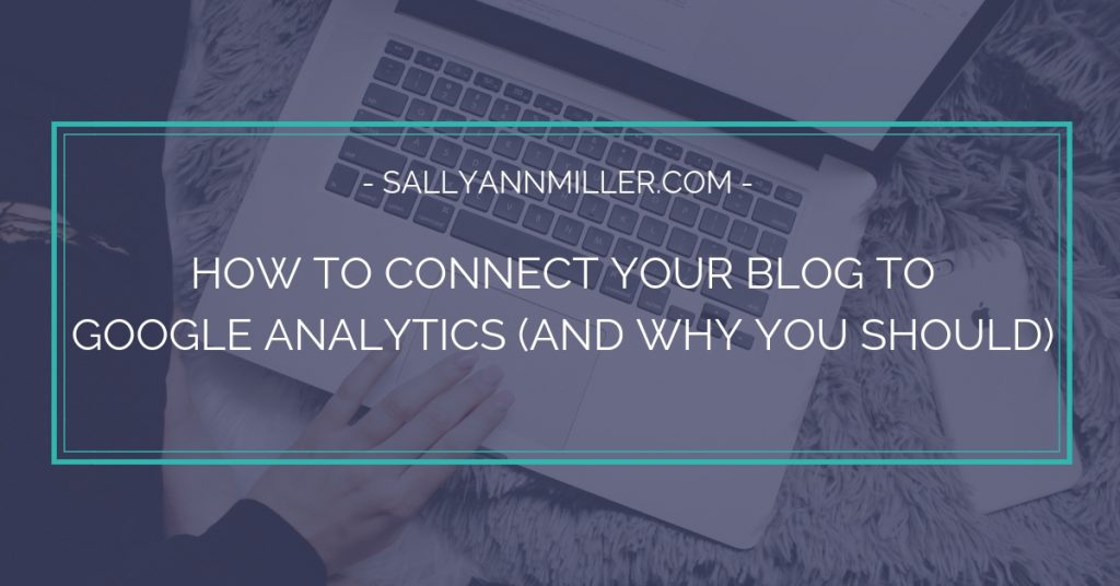 How to connect your blog to Google Analytics the simple way.