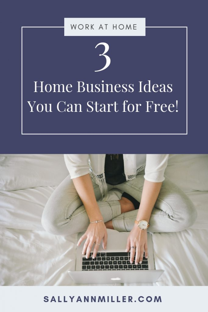 You can start a business for free! Here are three home business ideas that won't cost you anything but time and effort. #momboss #wahm #homebusinessideas