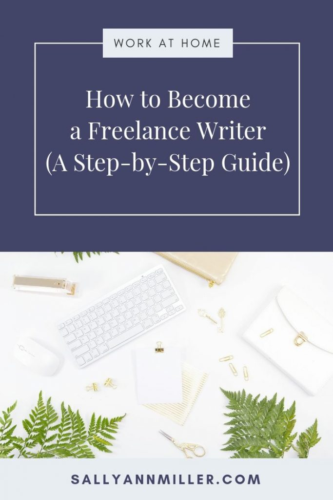 Learn how to become a freelance writer with this step-by-step guide