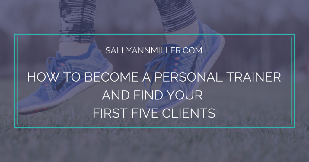 The first chapter of my new book sharing how to become a personal trainer and get your first five clients.