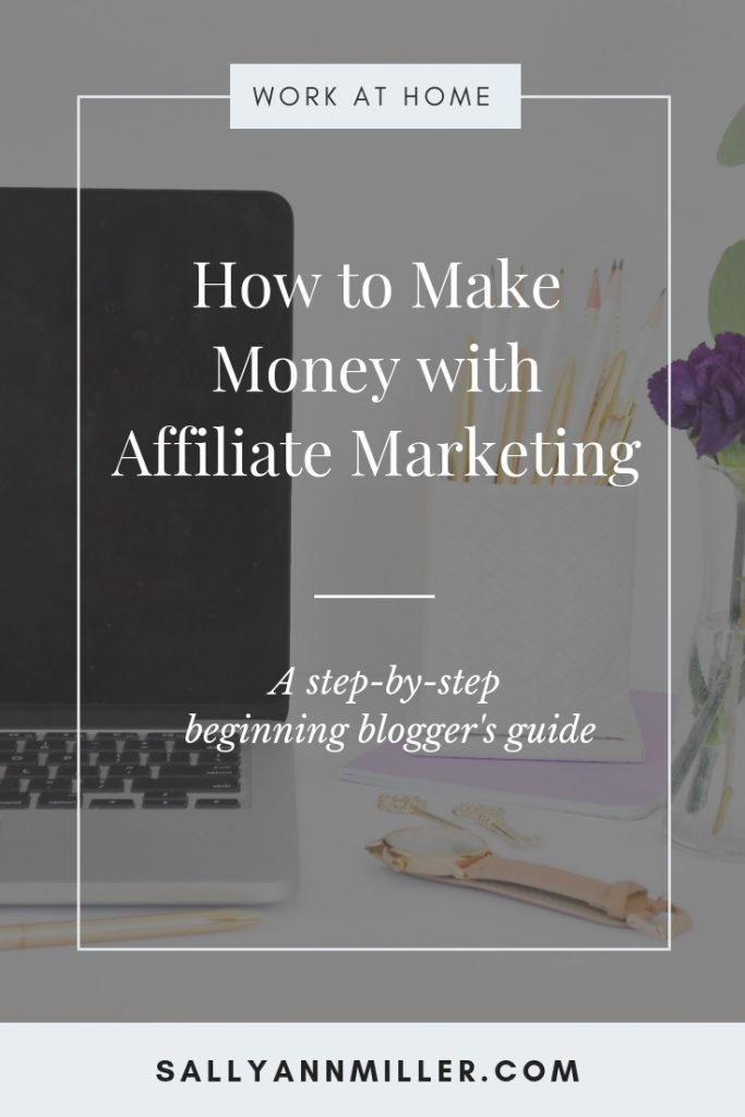 Are you ready to get started with affiliate marketing? This post will show you how to make money with affiliate marketing by following a few steps. #bloggingtips #affiliatemarketingtips