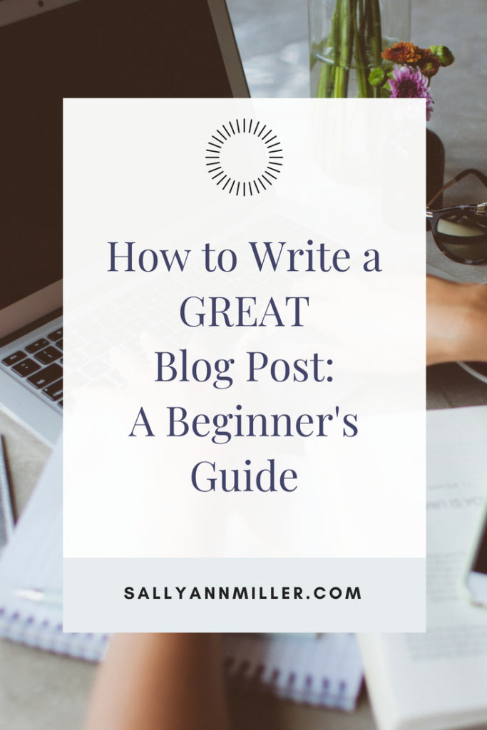 Wondering how to write a blog post? Click through to see a step-by-step guide to writing a great one.