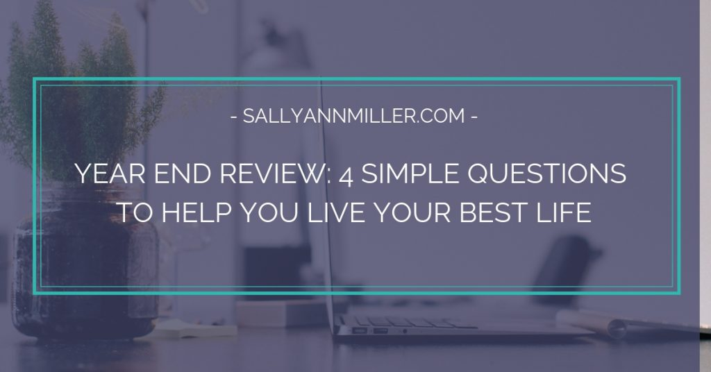 Ready to live your best life? Ask yourself these four questions.
