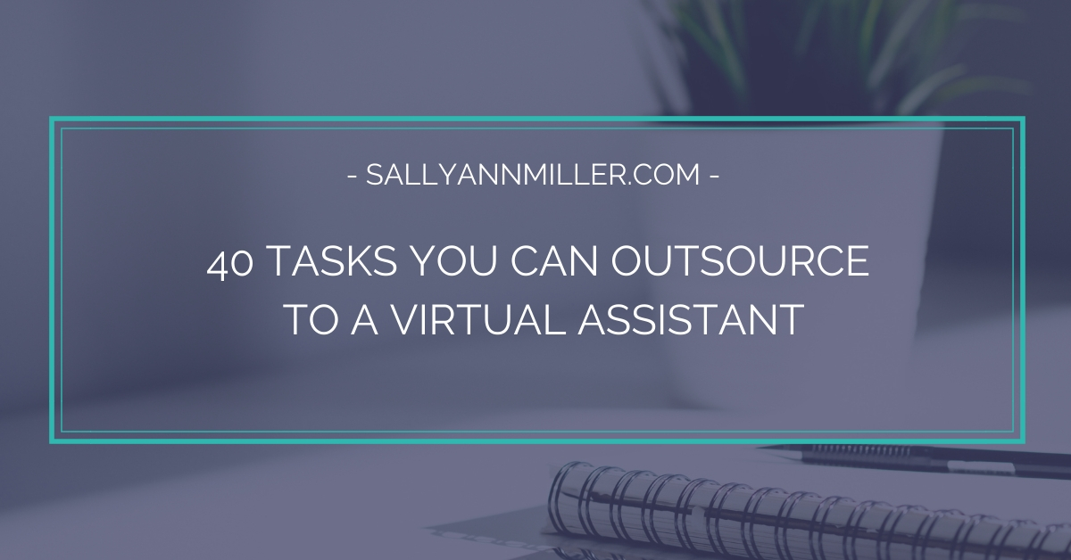 Ready to scale your business? Maybe it's time to outsource to a virtual assistant.