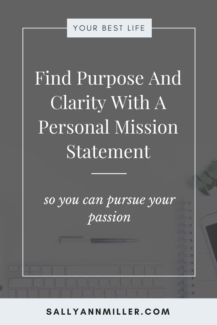A personal mission statement can help you find clarity in your life. Discover how to write one.
