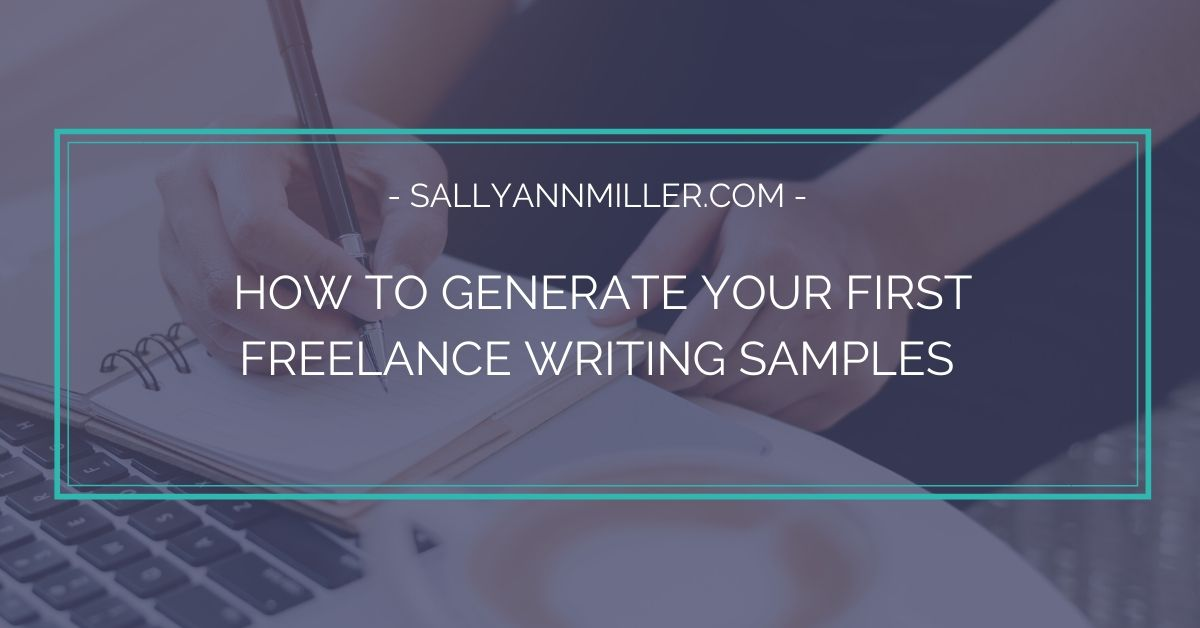 Here are three strategies for creating freelance writing samples as a beginner.