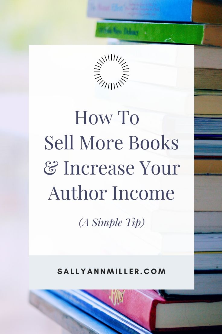 How to sell more books and increase your author income.