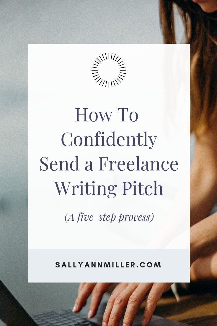 Discover a simple five-step process to help you confidently send a pitch for a freelance writing job and increase your chances of landing the gig.