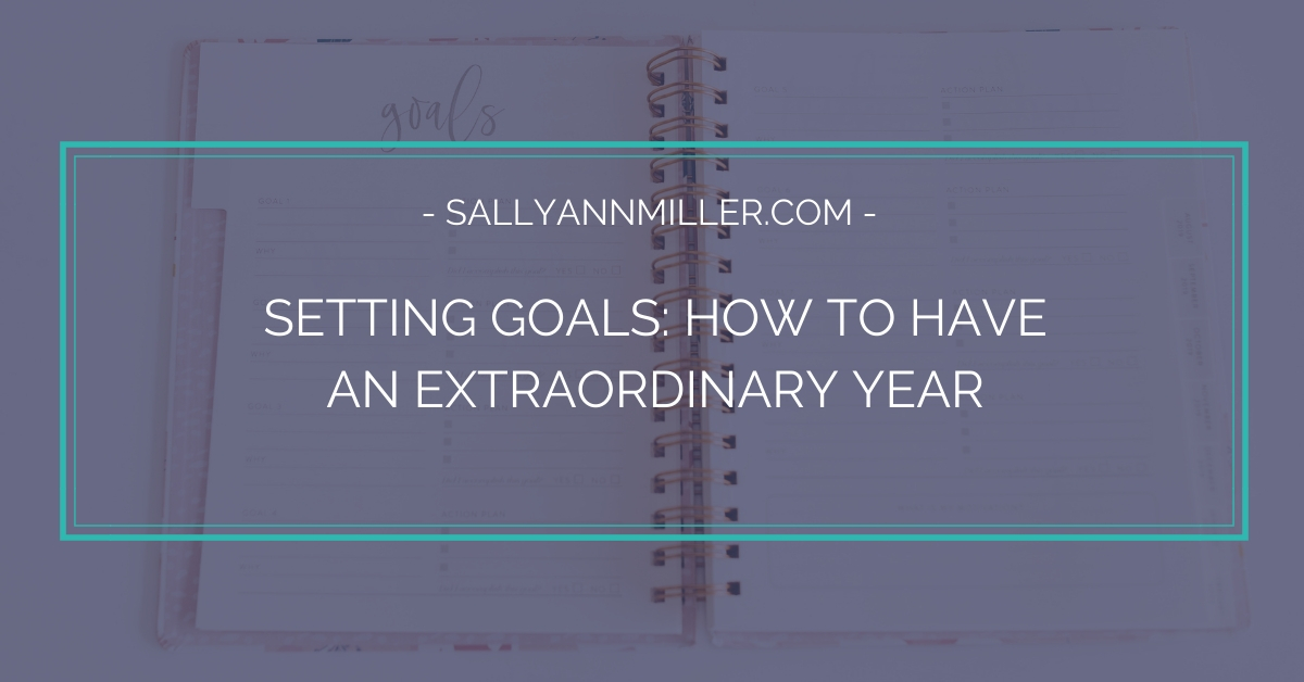 How setting goals can help you have an extraordinary year