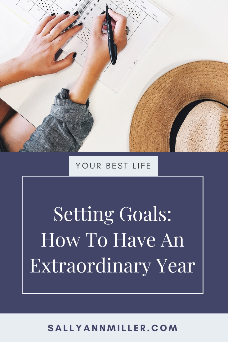 Setting goals: How to have an extraordinary year