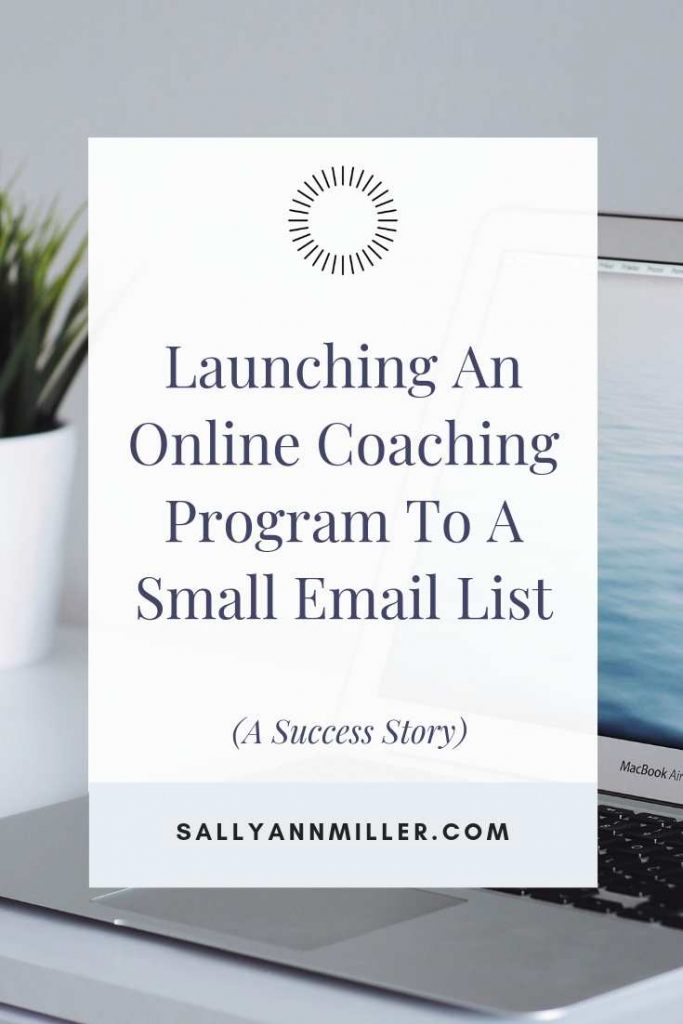 Success Story: Launch an online coaching program to a small email list