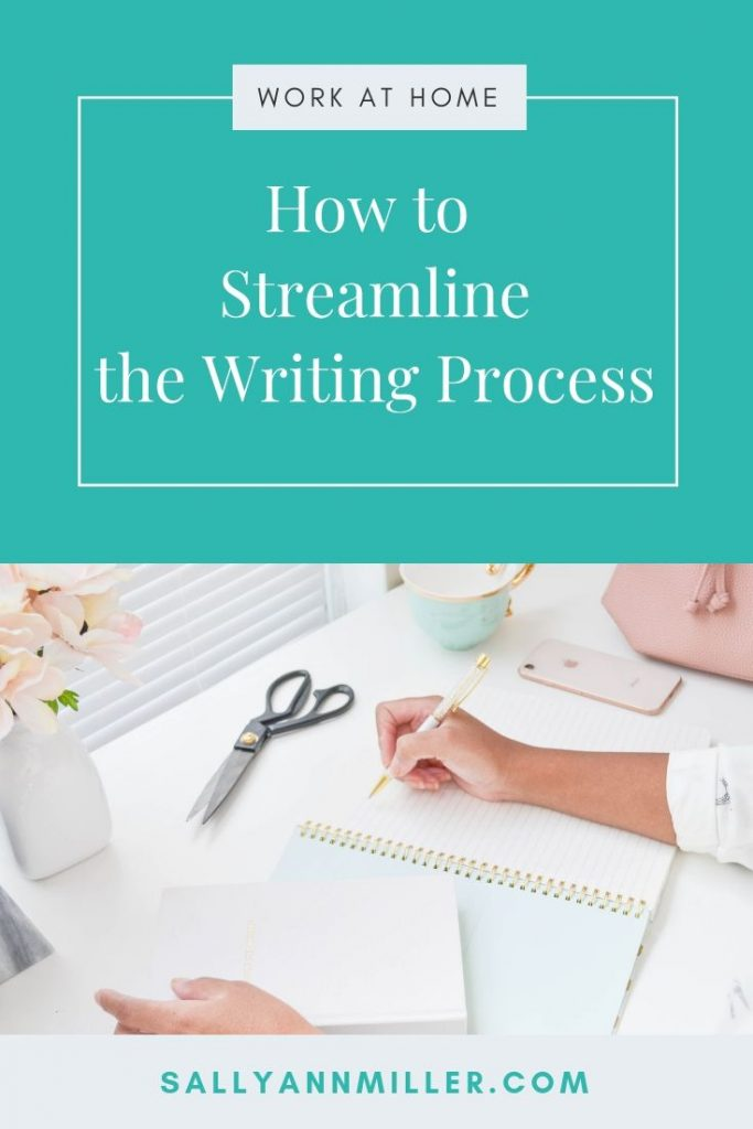 How to streamline the writing process to create content faster. #freelancewriter