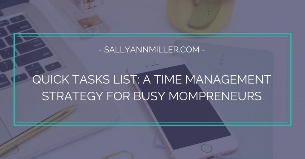 Work life balance is key to growing a business as a busy mompreneur. Here's a time management strategy to help you get it all done.