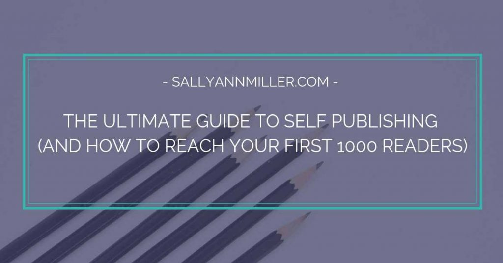 The ultimate guide to self publishing a book on Amazon