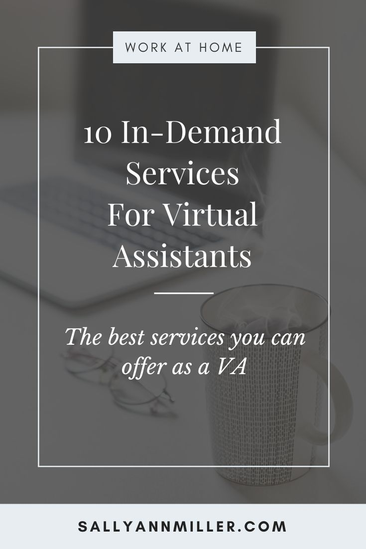 You can grow your home business by offering these 10 in-demand virtual assistant services
